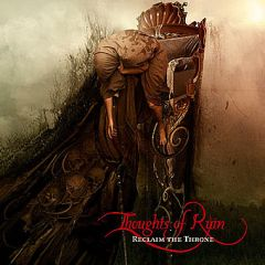 Thoughts of Ruin – Reclaim the Throne