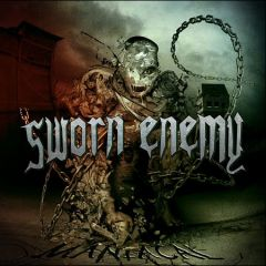 Sworn Enemy – Maniacal