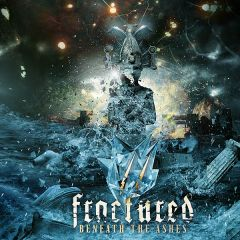 Fractured – Beneath the Ashes